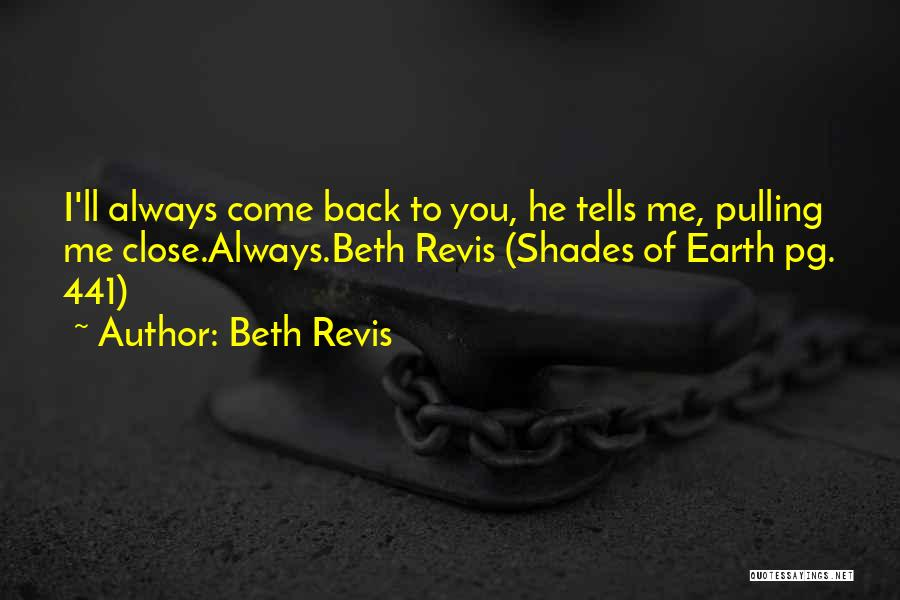 Pg-13 Quotes By Beth Revis
