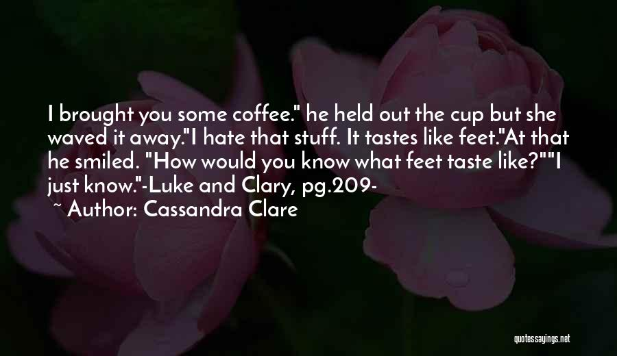 Pg-13 Quotes By Cassandra Clare