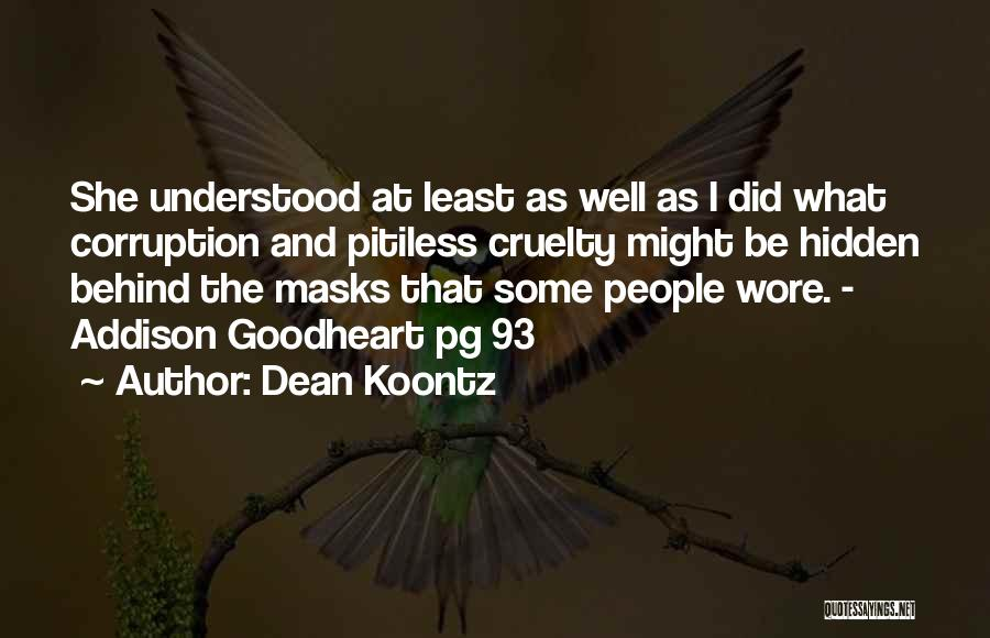 Pg-13 Quotes By Dean Koontz