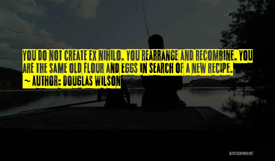 Pg-13 Quotes By Douglas Wilson