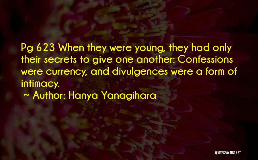 Pg-13 Quotes By Hanya Yanagihara