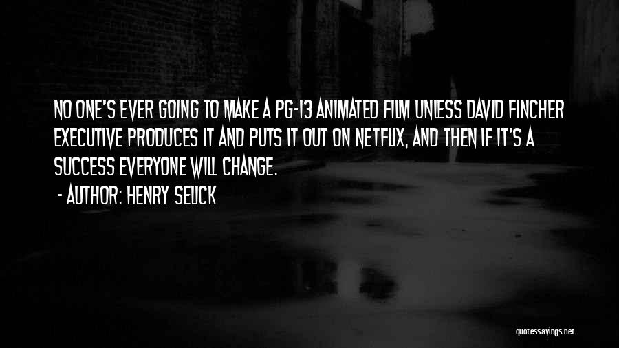 Pg-13 Quotes By Henry Selick