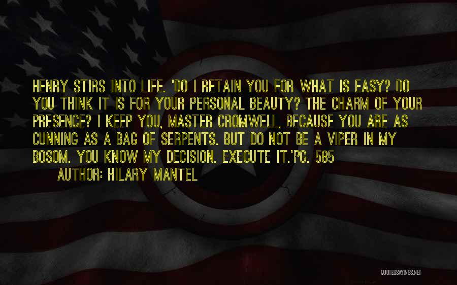 Pg-13 Quotes By Hilary Mantel