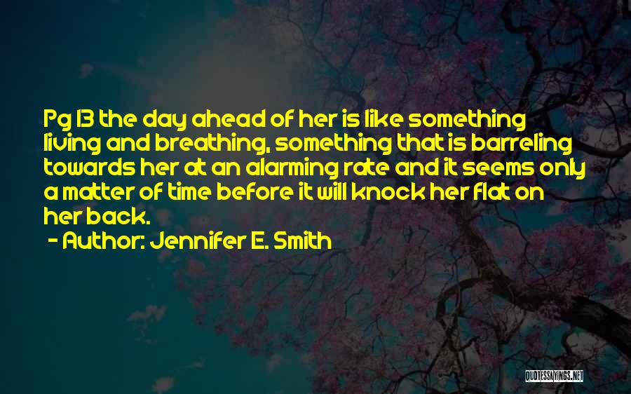 Pg-13 Quotes By Jennifer E. Smith