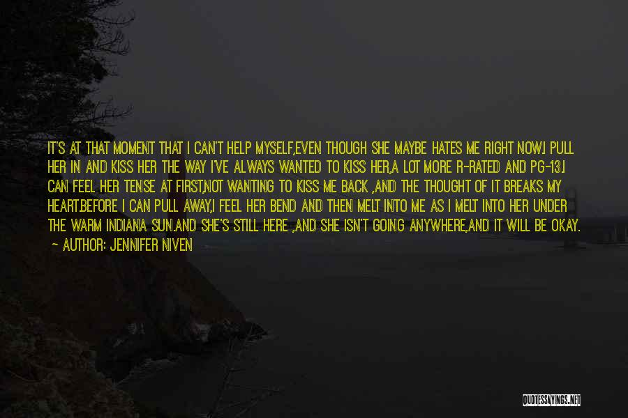 Pg-13 Quotes By Jennifer Niven