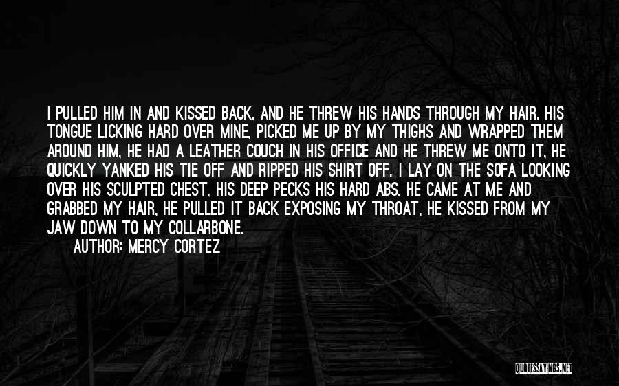 Pg-13 Quotes By Mercy Cortez