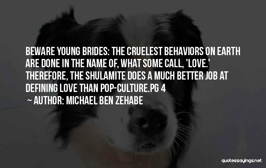 Pg-13 Quotes By Michael Ben Zehabe