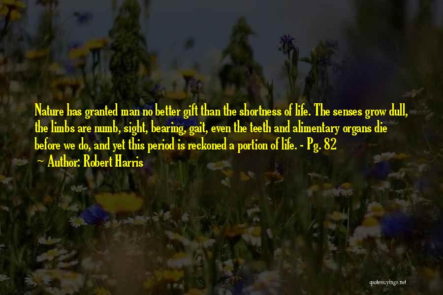Pg-13 Quotes By Robert Harris