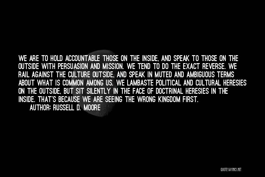 Pg-13 Quotes By Russell D. Moore