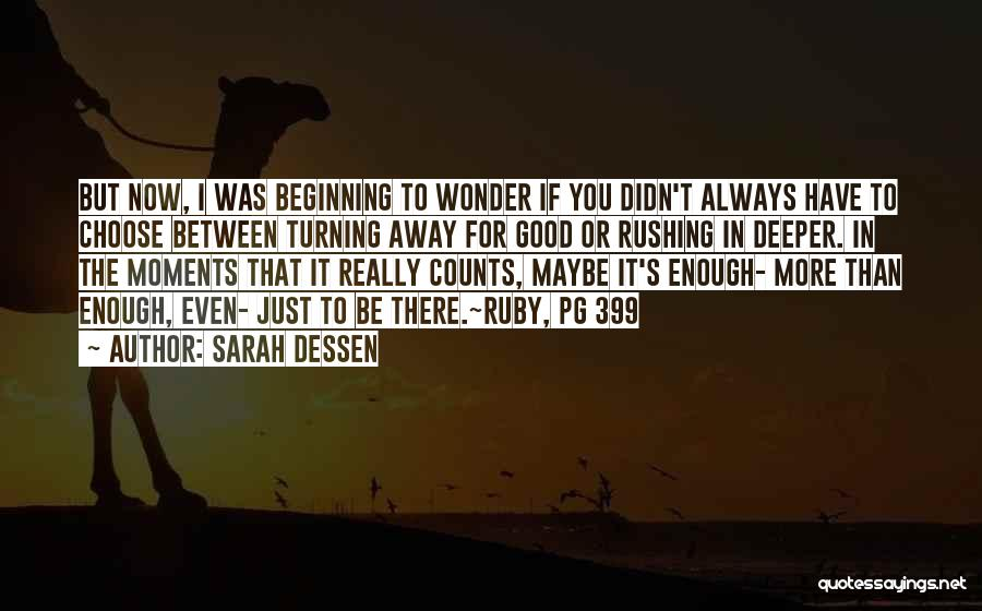 Pg-13 Quotes By Sarah Dessen