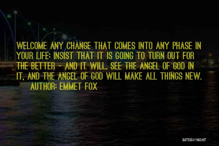 Phase Of Life Quotes By Emmet Fox