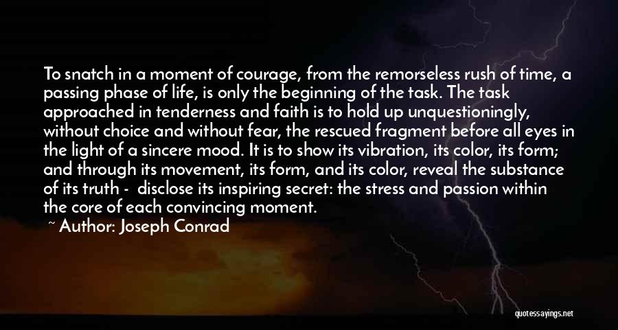 Phase Of Life Quotes By Joseph Conrad