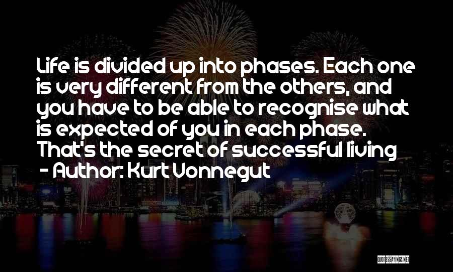 Phase Of Life Quotes By Kurt Vonnegut
