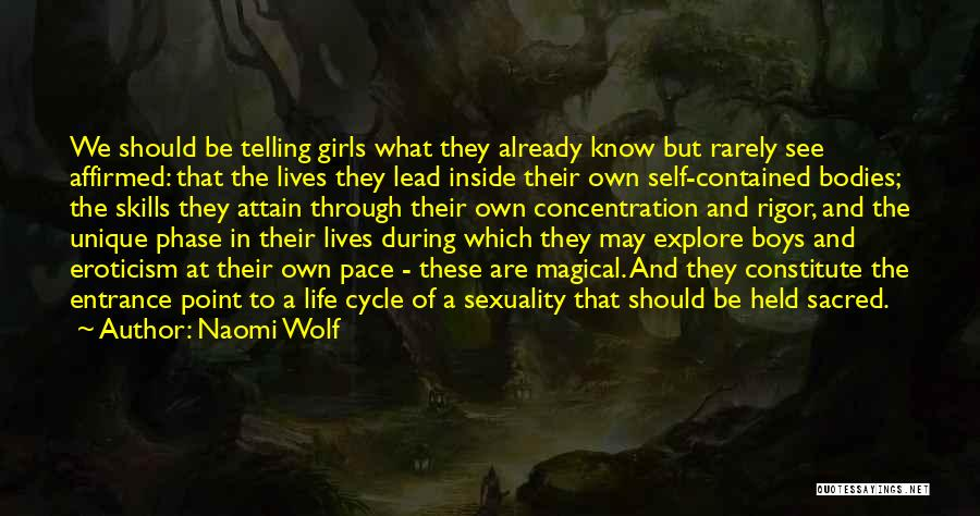 Phase Of Life Quotes By Naomi Wolf