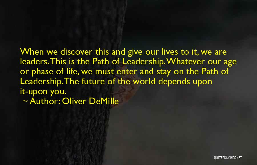 Phase Of Life Quotes By Oliver DeMille