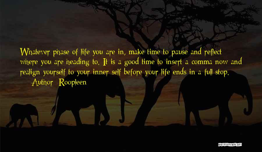 Phase Of Life Quotes By Roopleen