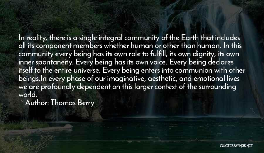 Phase Of Life Quotes By Thomas Berry