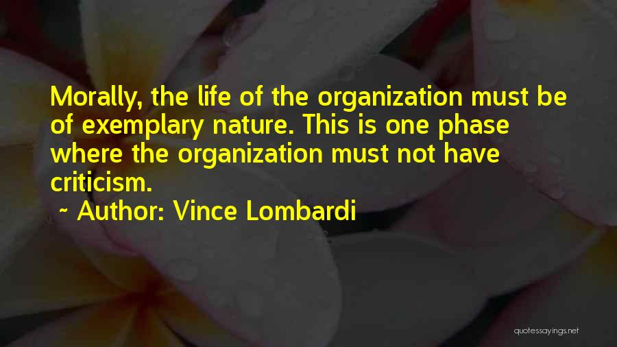Phase Of Life Quotes By Vince Lombardi