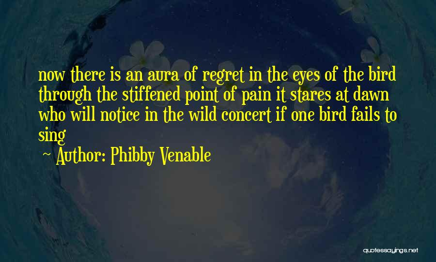 Phibby Venable Quotes 1197741