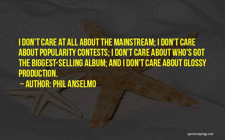 Phil Anselmo Quotes 1167215