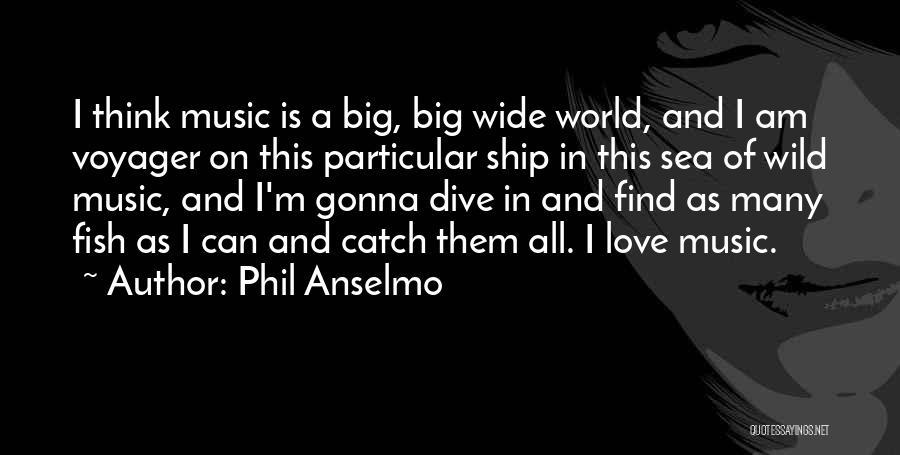 Phil Anselmo Quotes 1364826