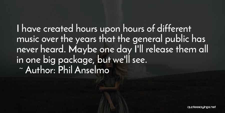 Phil Anselmo Quotes 1376716
