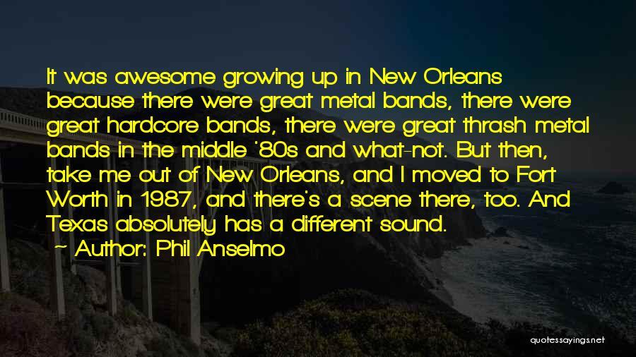 Phil Anselmo Quotes 1652023