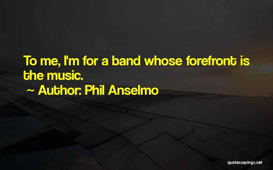 Phil Anselmo Quotes 1711573