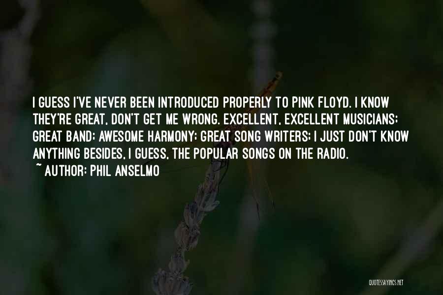 Phil Anselmo Quotes 1842014