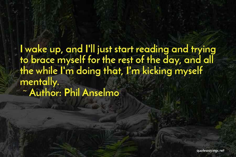 Phil Anselmo Quotes 202219