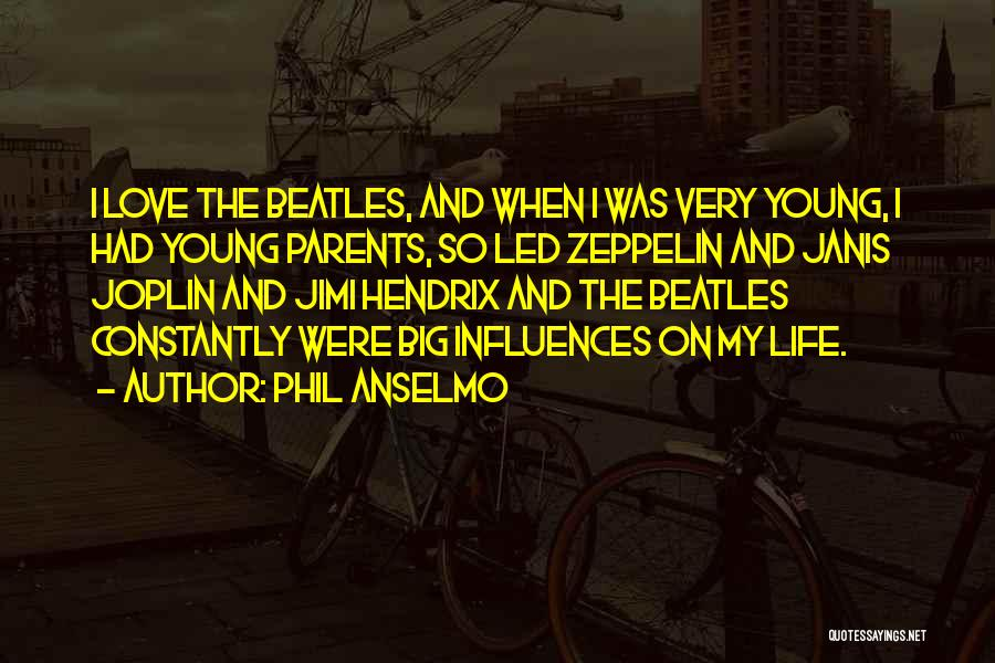 Phil Anselmo Quotes 2125909
