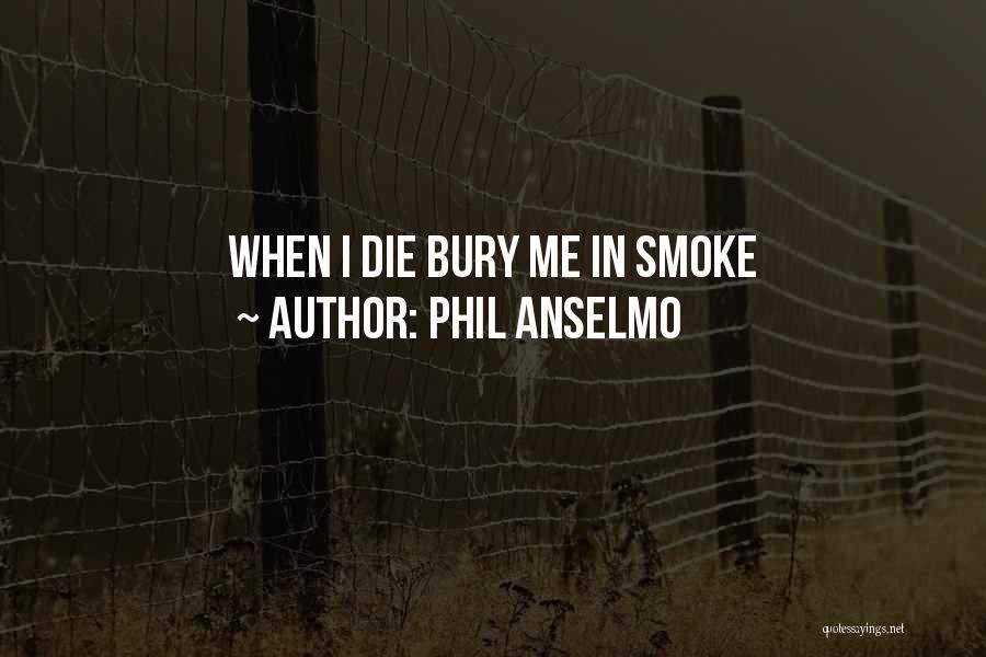 Phil Anselmo Quotes 2173506