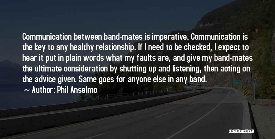 Phil Anselmo Quotes 555090
