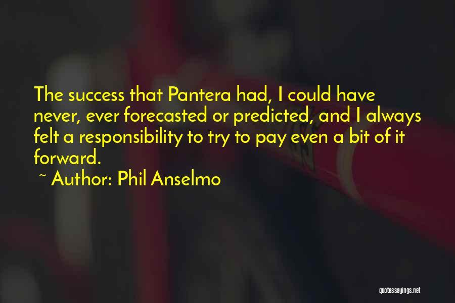 Phil Anselmo Quotes 747703