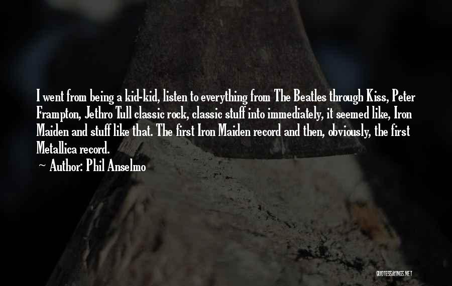 Phil Anselmo Quotes 75444