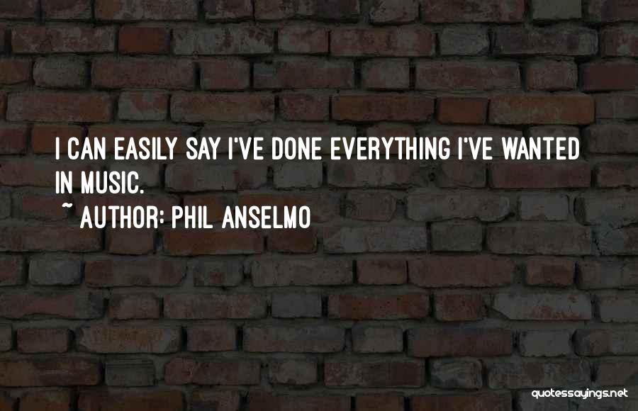 Phil Anselmo Quotes 897570