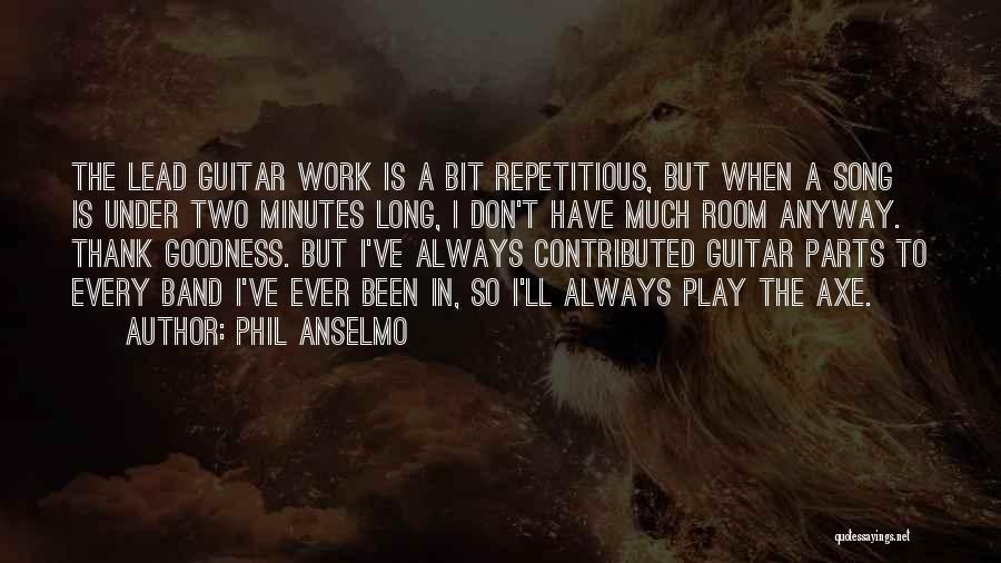 Phil Anselmo Quotes 905694