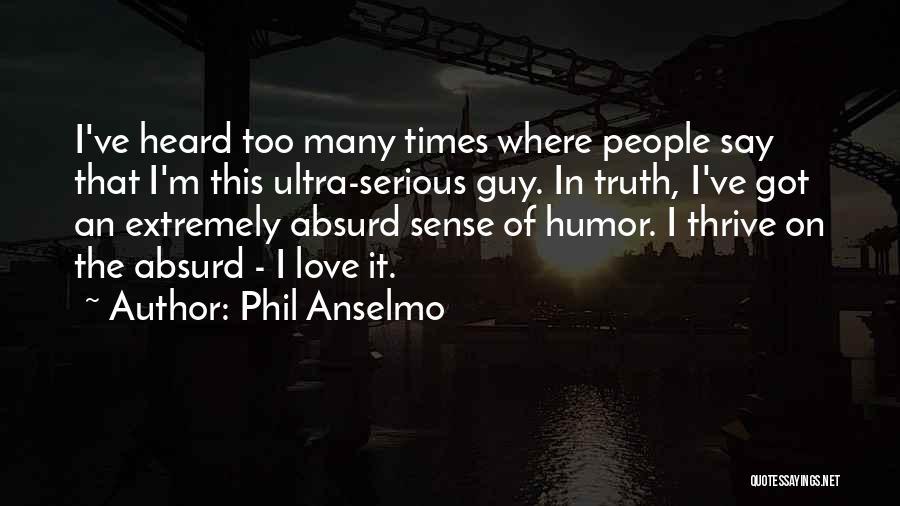 Phil Anselmo Quotes 931844