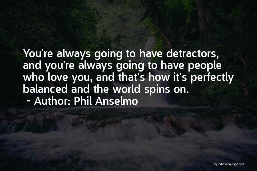 Phil Anselmo Quotes 982972