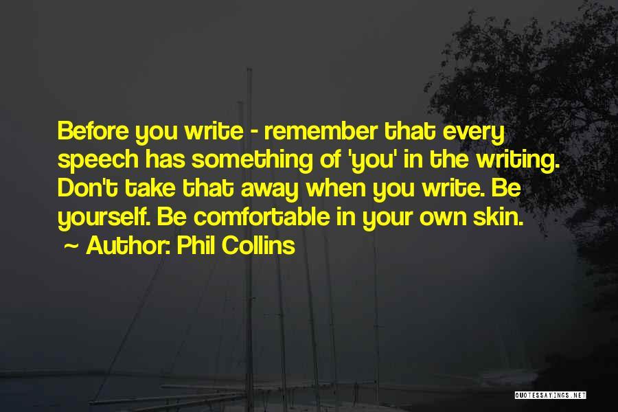 Phil Collins Quotes 1059839