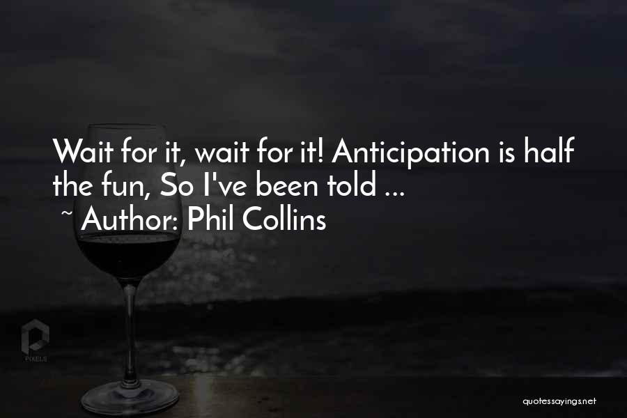 Phil Collins Quotes 1239936