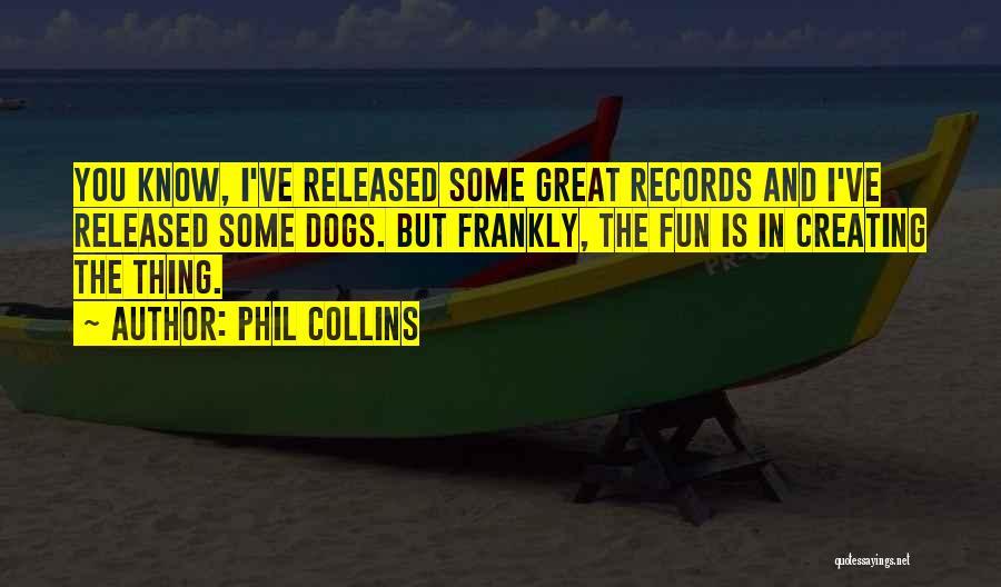 Phil Collins Quotes 1280343