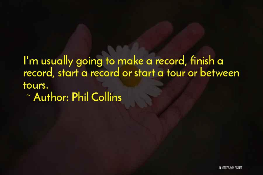 Phil Collins Quotes 1315309