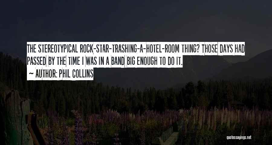 Phil Collins Quotes 1331568