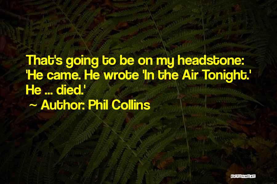 Phil Collins Quotes 1420727