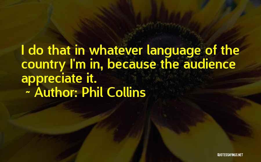 Phil Collins Quotes 1451261