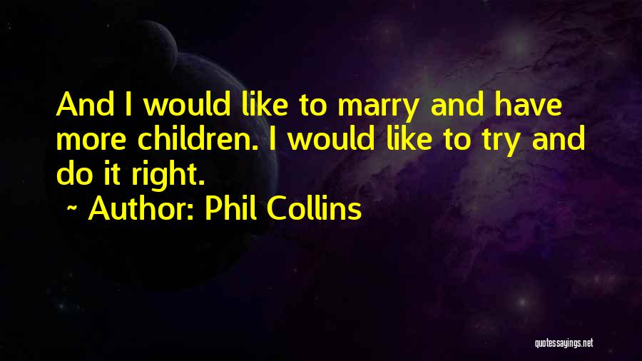 Phil Collins Quotes 1503021