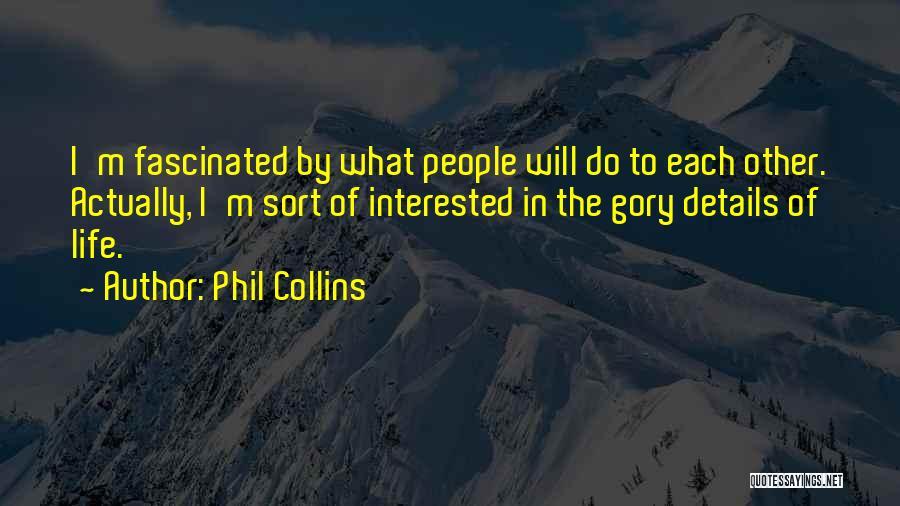 Phil Collins Quotes 1513971