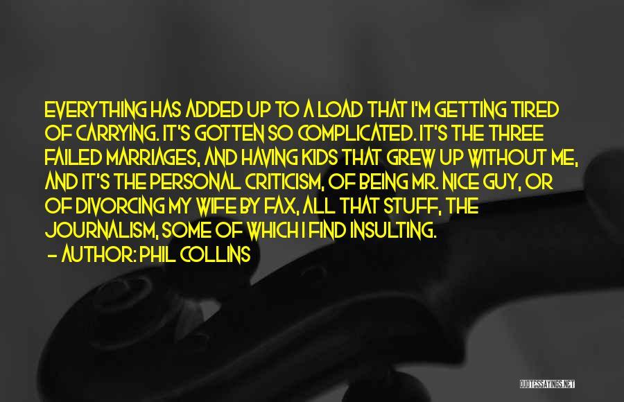 Phil Collins Quotes 1677203
