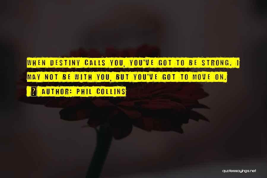 Phil Collins Quotes 1709569